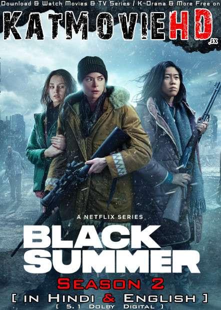 Black Summer (Season 2) Hindi (ORG) [Dual Audio] All Episodes | WEB-DL 1080p 720p 480p HD [2021 Netflix Series]