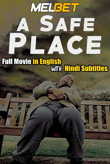 A Safe Place (2020) Full Movie [In English] With Hindi Subtitles | WebRip 720p [MelBET]