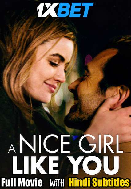 A Nice Girl Like You (2020) WebRip 720p Full Movie [In English] With Hindi Subtitles