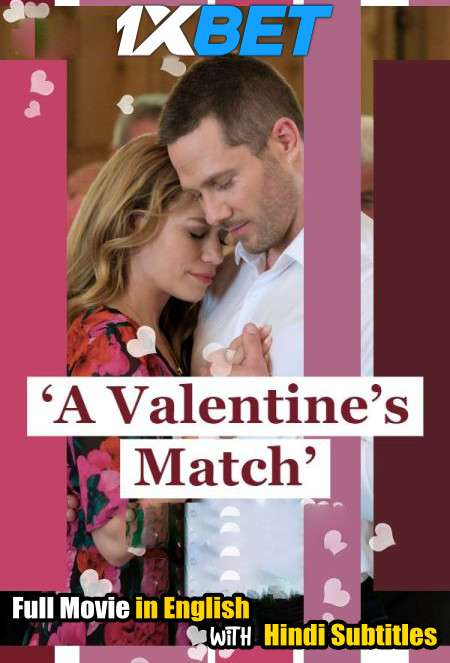 A Valentines Match (2020) Full Movie [In English] With Hindi Subtitles   WebRip 720p [1XBET]