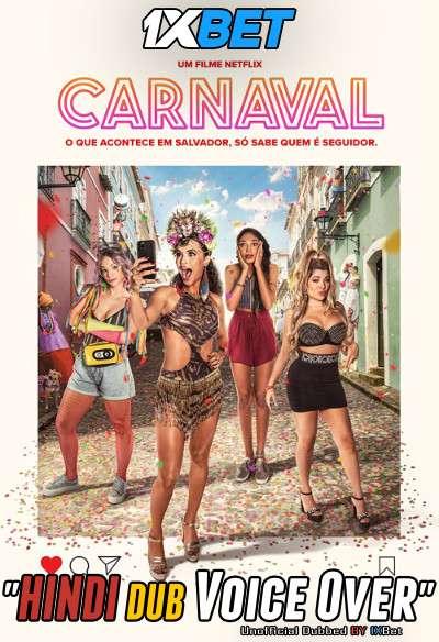 Carnaval (2021) Hindi (Voice Over) Dubbed+ Portuguese [Dual Audio] WebRip 720p [1XBET]