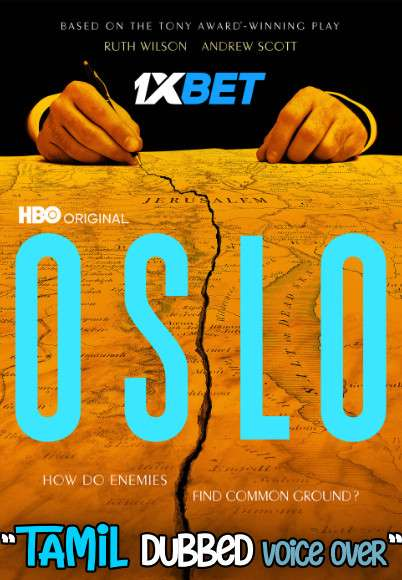 Oslo (2021) Tamil Dubbed (Voice Over) & English [Dual Audio] WebRip 720p [1XBET]