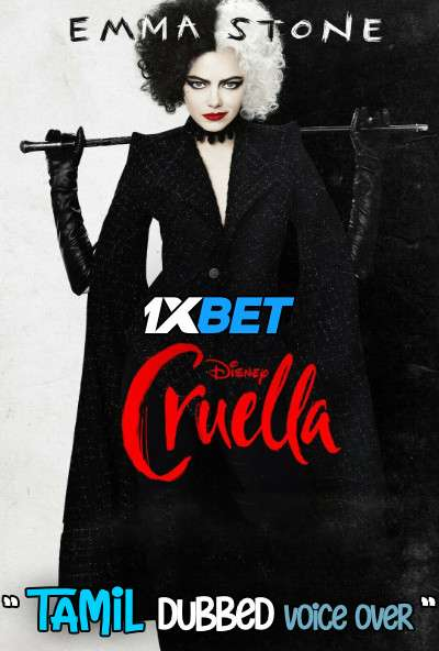 Cruella (2021) Tamil Dubbed (Voice Over) & English [Dual Audio] WebRip 720p [1XBET]