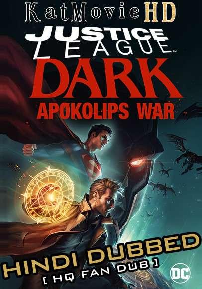 Justice League Dark: Apokolips War (2020) Hindi (HQ Fan Dub) [Dual Audio] BluRay 1080p 720p 480p [With Ads !]