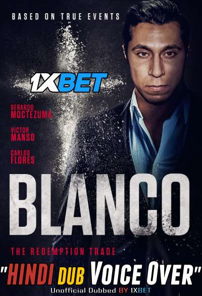 White Lines (Blanco 2020) Hindi (Voice Over) Dubbed+ English [Dual Audio] WebRip 720p [1XBET]