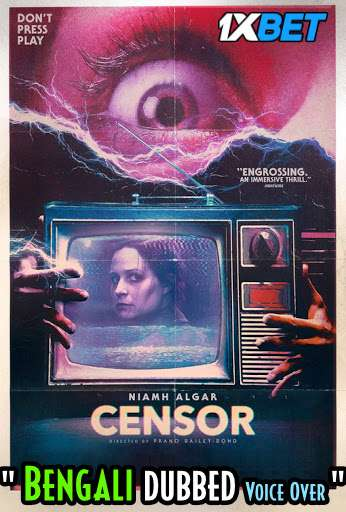 Download Censor (2021) Bengali Dubbed (Voice Over) WEBRip 720p [Full Movie] 1XBET Full Movie Online On 1xcinema.com
