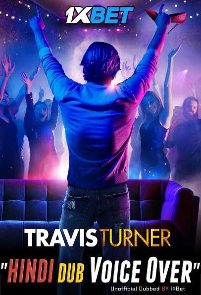 Download Travis Turner (2021) WebRip 720p Dual Audio [Hindi (Voice Over) Dubbed + English] [Full Movie] Full Movie Online On 1xcinema.com