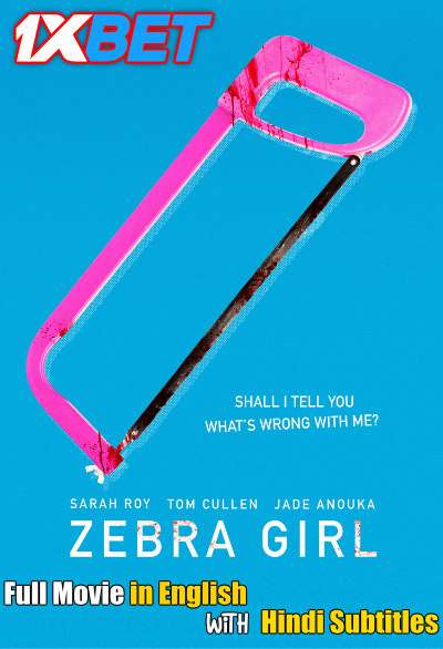 Download Zebra Girl (2021) WebRip 720p Full Movie [In English] With Hindi Subtitles Full Movie Online On 1xcinema.com