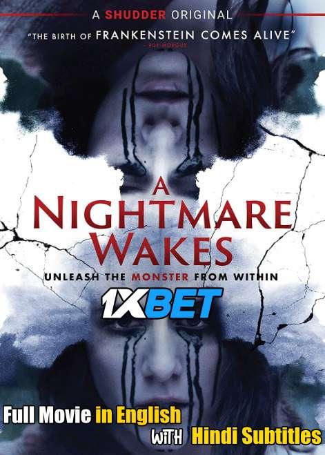 Download A Nightmare Wakes (2020) 720p HD [In English] Full Movie With Hindi Subtitles FREE on 1XCinema.com & KatMovieHD.io