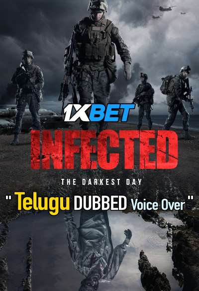 Infected The Darkest Day (2021) Telugu Dubbed (Voice Over) & English [Dual Audio] WebRip 720p [1XBET]
