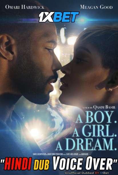 A Boy A Girl A Dream (2018) Hindi (Voice Over) Dubbed+ English [Dual Audio] WebRip 720p [1XBET]