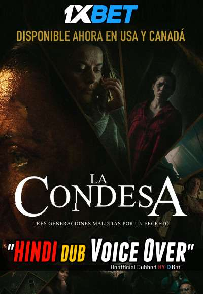 La Condesa (2020) Hindi (Voice Over) Dubbed+ Spanish [Dual Audio] WebRip 720p [1XBET]