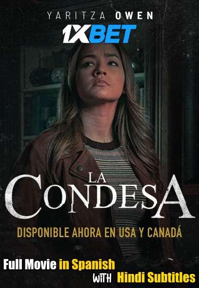 La Condesa (2020) Full Movie [In Spanish] With Hindi Subtitles | WebRip 720p [1XBET]