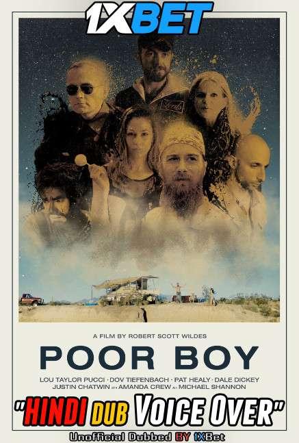 Poor Boy (2018) Hindi (Voice Over) Dubbed+ English [Dual Audio] WebRip 720p [1XBET]