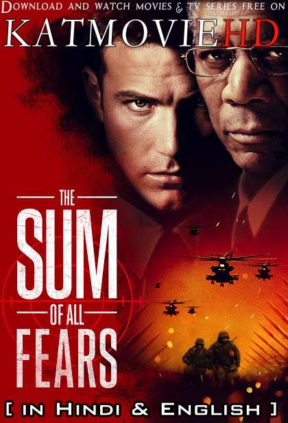 The Sum of All Fears (2002) [Dual Audio] [Hindi Dubbed (ORG) & English] BluRay 1080p 720p 480p HD [Full Movie]