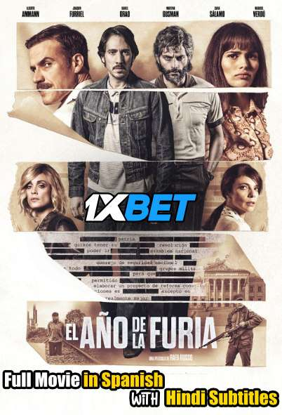 The Year of Fury (2020) Full Movie [In Spanish] With Hindi Subtitles | CAMRip 720p [1XBET]