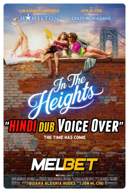 In the Heights (2021) Hindi (Voice Over Dubbed) + English [Dual Audio] | WEBRip 720p [MelBET]
