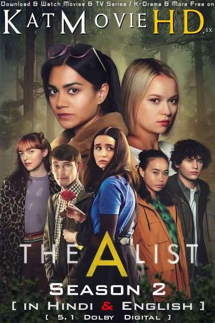 The A List (Season 2) Hindi (5.1 DD) [Dual Audio] All Episodes | WEB-DL 1080p 720p 480p [2021 Netflix Series]