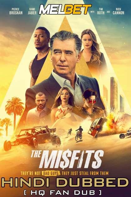 The Misfits (2021) Hindi (HQ Fan Dubbed) + English [Dual Audio] | WEBRip 1080p | 720p | 480p HD [MelBET]