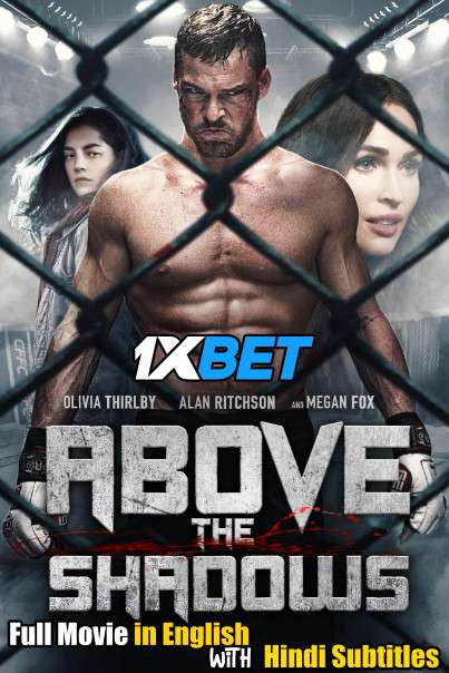 Download Above The Shadows (2019) WebRip 720p Full Movie [In English] With Hindi Subtitles Full Movie Online On 1xcinema.com