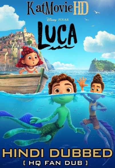Luca (2021) Hindi (HQ Fan Dubbed) [Dual Audio] Web-DL 1080p 720p 480p HD [1XBET]