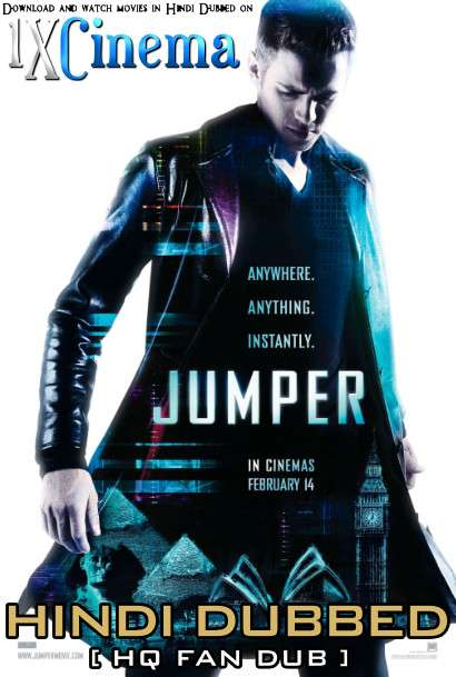 Jumper (2008) BluRay 1080p 720p 480p [Dual Audio] Hindi (HQ Fan Dubbed) + English (ORG) [1XBET]