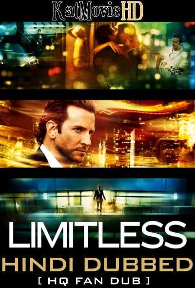 Limitless (2011) Hindi (HQ Fan Dubbed) [Dual Audio] BluRay 1080p 720p 480p [1XBET]