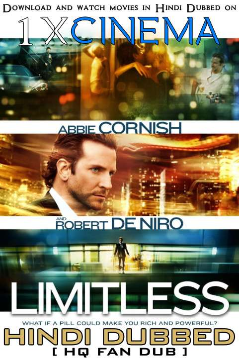 Limitless (2011) Hindi (HQ Fan Dub) + English (ORG) [Dual Audio] BluRay 1080p 720p 480p [1XBET]