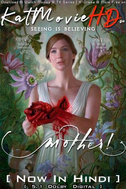 [18+] Mother! (2017) Hindi Dubbed (5.1 DD) [Dual Audio] BluRay 1080p 720p 480p HD [Full Movie]