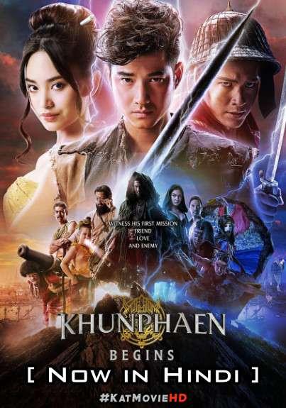Download Khun Phaen Begins (2019) BluRay 720p & 480p Dual Audio [Hindi Dub – Thai] Khun Phaen Begins Full Movie On Katmoviehd.sx