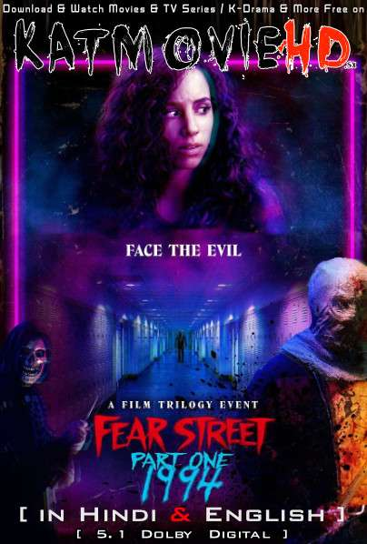 Fear Street Part 1: 1994 (2021) Hindi Dubbed (5.1 DD) [Dual Audio] WEBRip 1080p 720p 480p HD [Netflix Movie]
