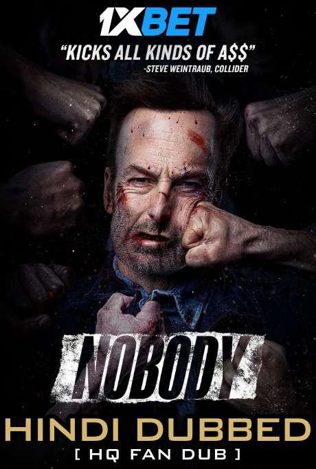 Nobody (2021) Hindi Dubbed [By KMHD] & English [Dual Audio] WEB-DL 1080p / 720p / 480p [HD]
