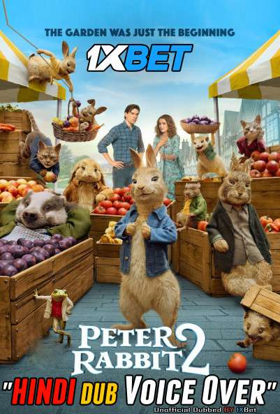 Download Peter Rabbit 2 The Runaway (2021) Hindi (Voice Over) Dubbed+ English [Dual Audio] Web-DL 720p HD [1XBET] Free on KatMoviehd
