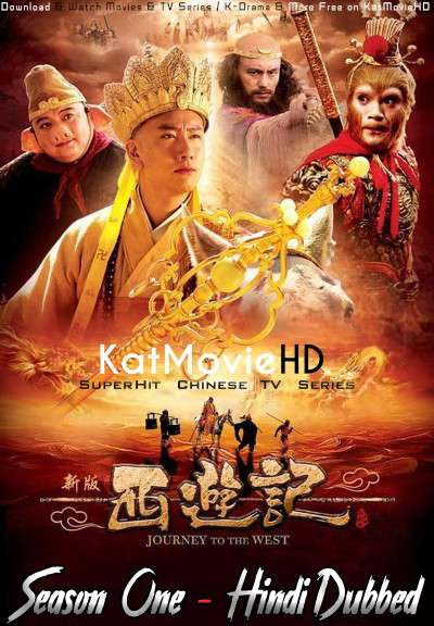 Download Journey to the West (2010) In Hindi 480p & 720p HDRip (Chinese: Journey to the West) Chinese Drama Hindi Dubbed] ) [ Journey to the West Season 1 All Episodes] Free Download on Katmoviehd.sx