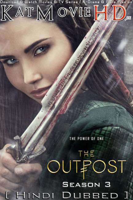 The Outpost (Season 3) [ Hindi Dubbed ] 480p 720p HDRip | CW The Outpost S03 Series