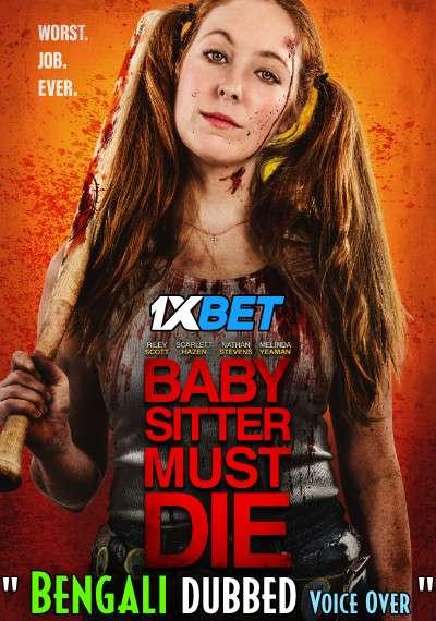 Download Babysitter Must Die (2020) Bengali Dubbed (Voice Over) WEBRip 720p [Full Movie] 1XBET Full Movie Online On 1xcinema.com