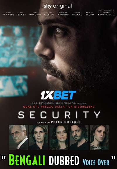 Download Security (2021) Bengali Dubbed (Voice Over) WEBRip 720p [Full Movie] 1XBET Full Movie Online On 1xcinema.com