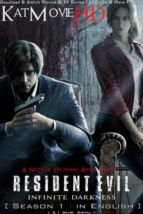 Resident Evil: Infinite Darkness (Season 1) [Dual Audio] [English Dubbed & Japanese] All Episodes | WEB-DL 1080p 720p 480p HD [2021 NF Anime Series]