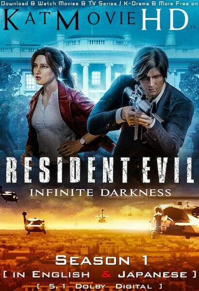Download Resident Evil: Infinite Darkness: Season 1 English [Dual Audio] HD 1080p 720p 480p Resident Evil: Infinite Darkness S01   Netflix All Episodes 2021 TV Series Free on KatMovieHD .