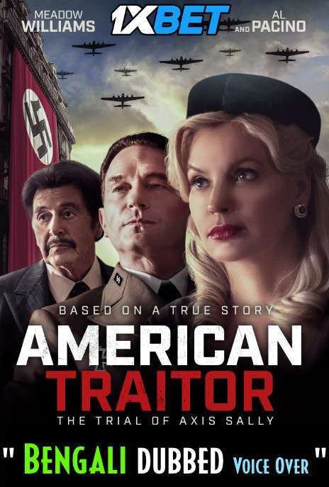 Download American Traitor: The Trial of Axis Sally (2021) Bengali Dubbed (Voice Over) WEBRip 720p [Full Movie] 1XBET Full Movie Online On 1xcinema.com