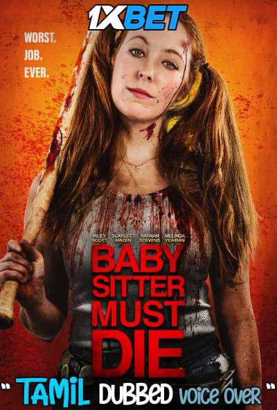 Download Babysitter Must Die (2020) Tamil Dubbed (Voice Over) & English [Dual Audio] WebRip 720p [1XBET] Full Movie Online On 1xcinema.com