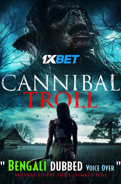 Download Cannibal Troll (2021) Bengali Dubbed (Voice Over) WEBRip 720p [Full Movie] 1XBET Full Movie Online On 1xcinema.com