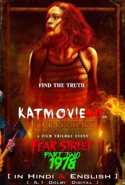 Fear Street Part 2: 1978 (2021) Hindi Dubbed (5.1 DD) [Dual Audio] WEBRip 1080p 720p 480p HD [Netflix Movie]