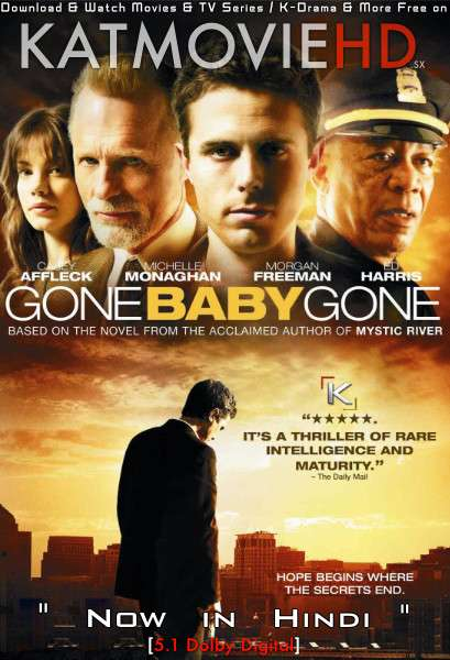 Download Gone Baby Gone (2007) BluRay 720p & 480p Dual Audio [Hindi Dub – English] Gone Baby Gone Full Movie On Katmoviehd.sx