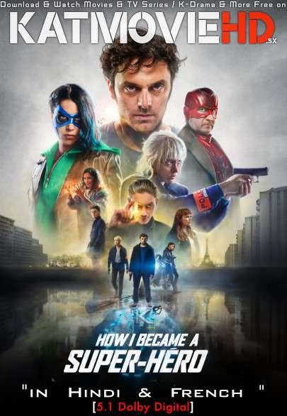 How I Became a Super Hero (2021) Hindi Dubbed (5.1 DD) [Dual Audio] WEBRip 1080p 720p 480p HD [Netflix Movie]
