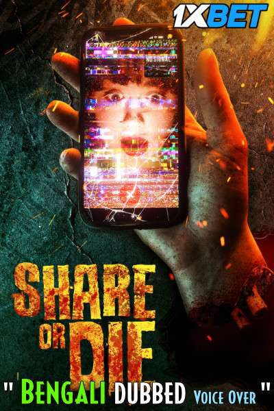 Download Share or Die (2021) Bengali Dubbed (Voice Over) WEBRip 720p [Full Movie] 1XBET Full Movie Online On 1xcinema.com