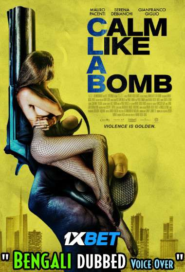 Download Calm Like a Bomb (2021) Bengali Dubbed (Voice Over) WEBRip 720p [Full Movie] 1XBET Full Movie Online On 1xcinema.com
