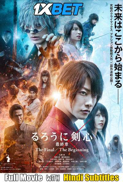 Download Rurouni Kenshin The Final Part 1 (2021) WebRip 720p Full Movie [In Japanese] With Hindi Subtitles Full Movie Online On 1xcinema.com