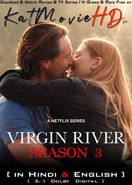 Virgin River (Season 3) Hindi (5.1 DD) [Dual Audio] | WEB-DL 1080p 720p 480p [NF TV Series]