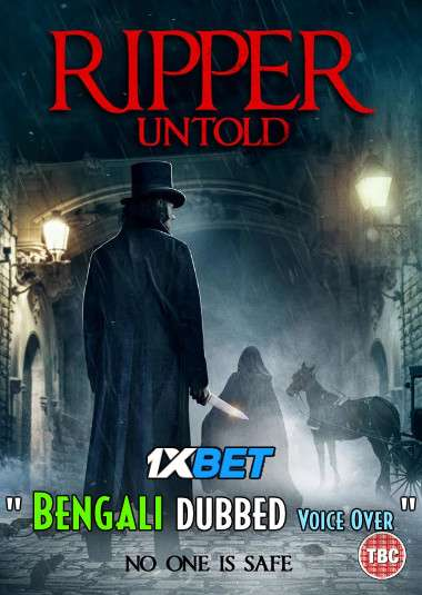 Download Ripper Untold (2021) Bengali Dubbed (Voice Over) WEBRip 720p [Full Movie] 1XBET Full Movie Online On 1xcinema.com